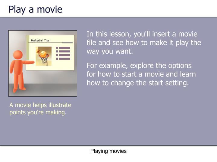 Play a movie