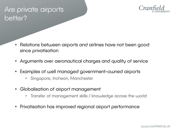 Are private airports better?