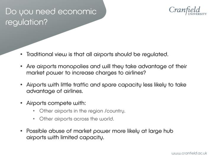Do you need economic regulation?