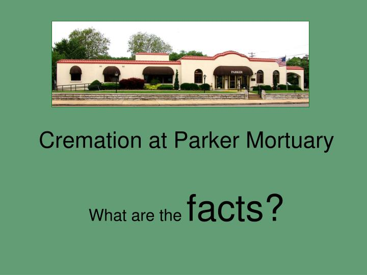 cremation at parker mortuary n.