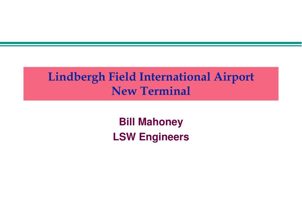 lindbergh field international airport new terminal l.
