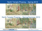 north temple phasing spring 2010
