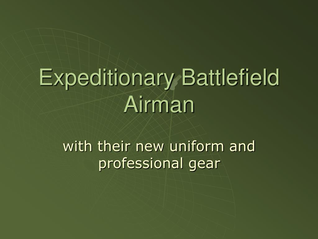 expeditionary battlefield airman l.