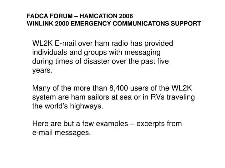 Fadca forum hamcation 2006 winlink 2000 emergency communicatons support