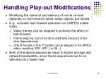 handling play out modifications