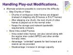 handling play out modifications1