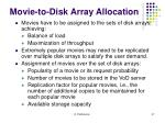movie to disk array allocation1