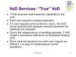 vod services true vod