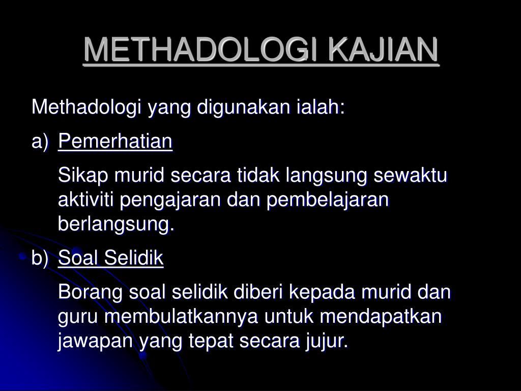 METHADOLOGI KAJIAN
