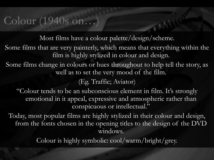 Colour (1940s on…)