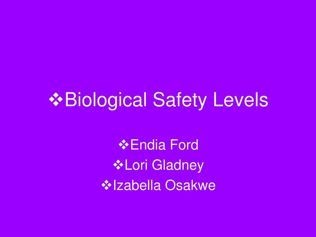 biological safety levels l.