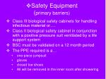 safety equipment primary barriers
