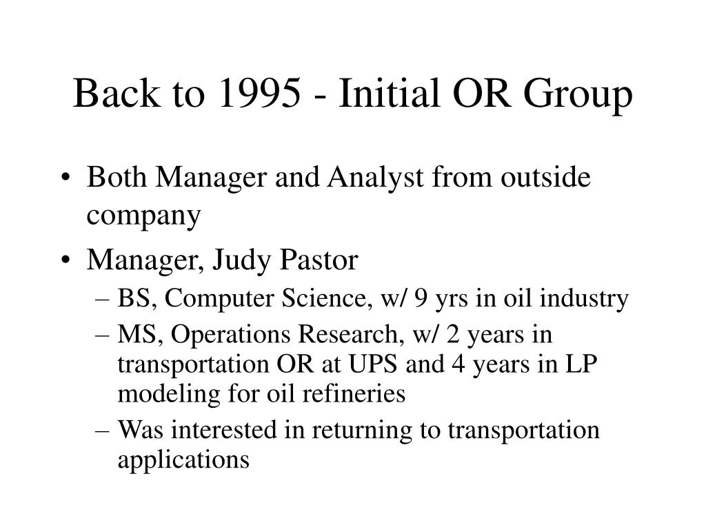 Back to 1995 - Initial OR Group