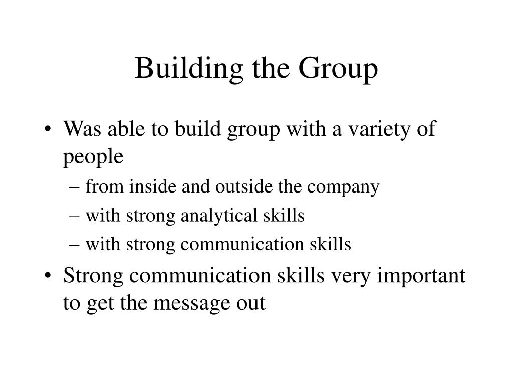 Building the Group