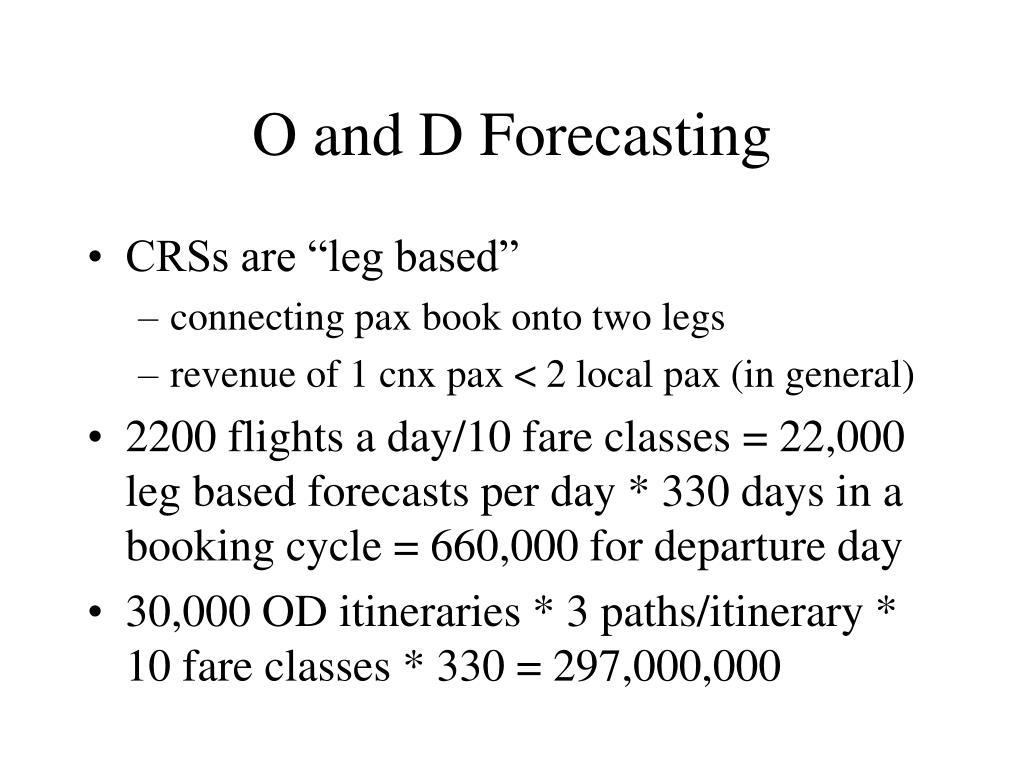 O and D Forecasting