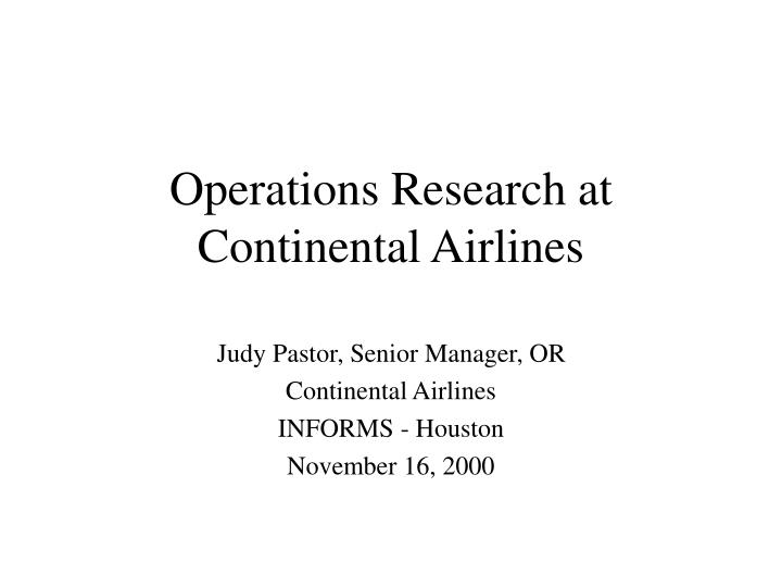 Operations research at continental airlines