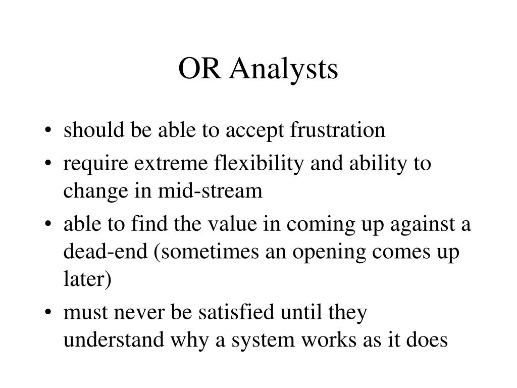 OR Analysts