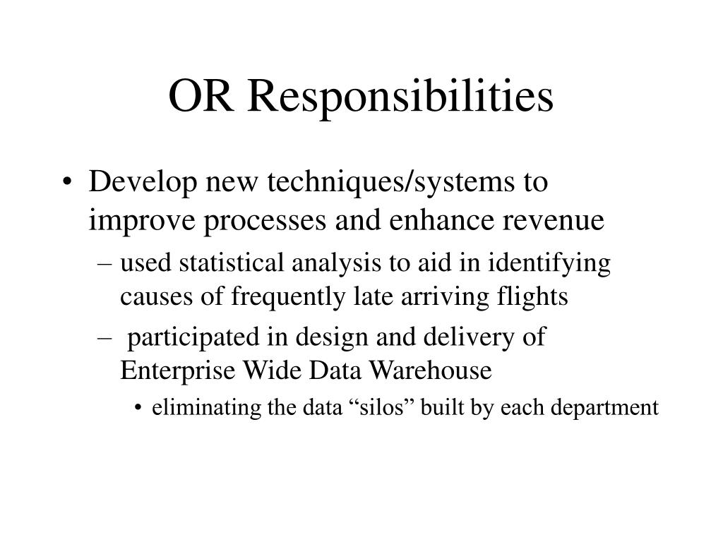 OR Responsibilities