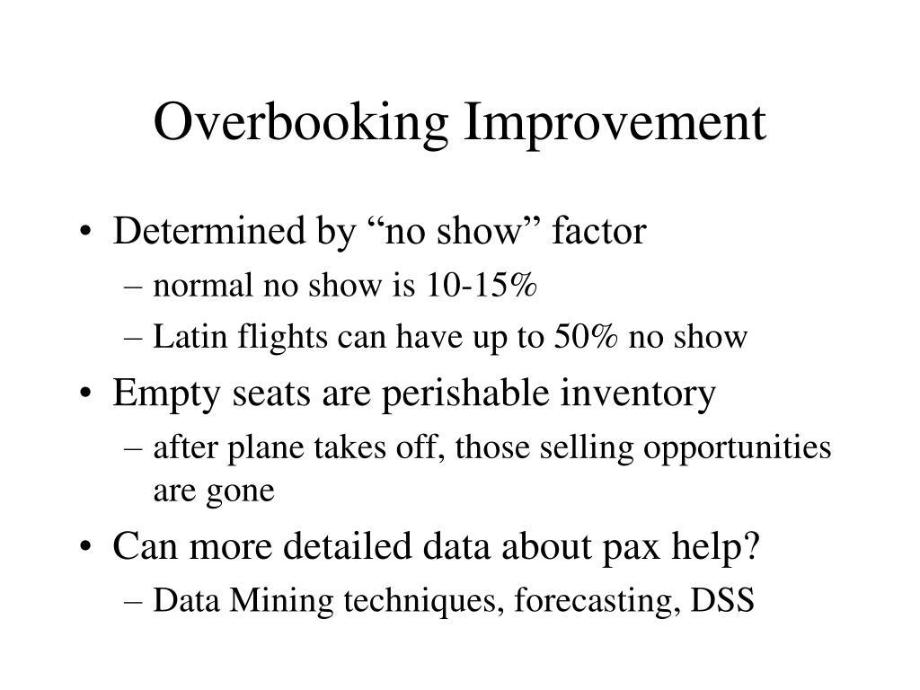 Overbooking Improvement