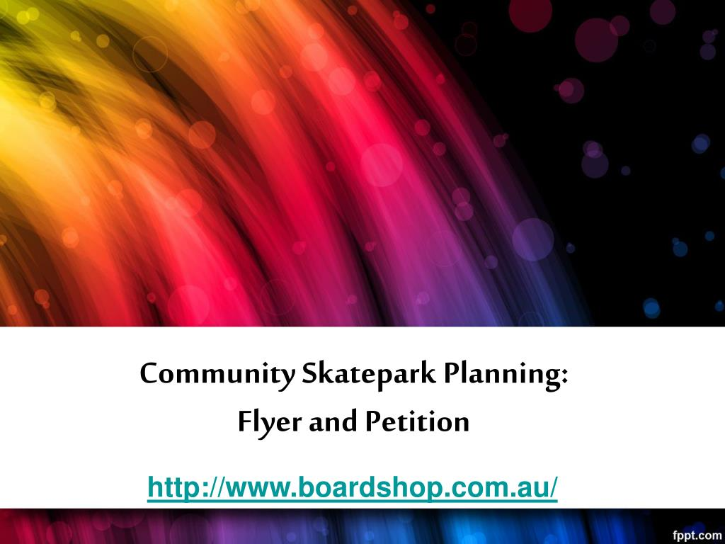 community skatepark planning flyer and petition l.