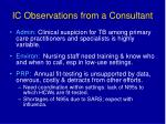 ic observations from a consultant