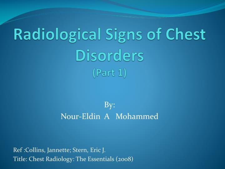 radiological signs of chest disorders part 1 n.