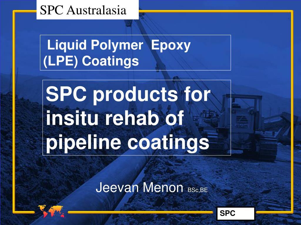 Liquid Polymer  Epoxy  (LPE) Coatings
