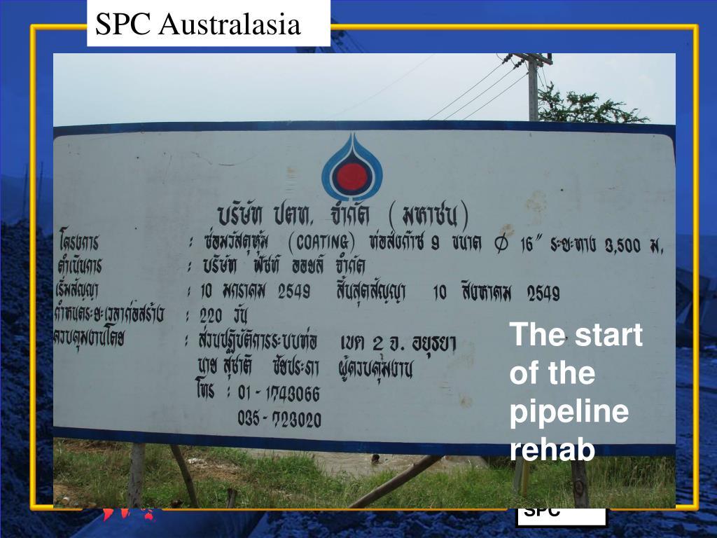 The start of the pipeline rehab