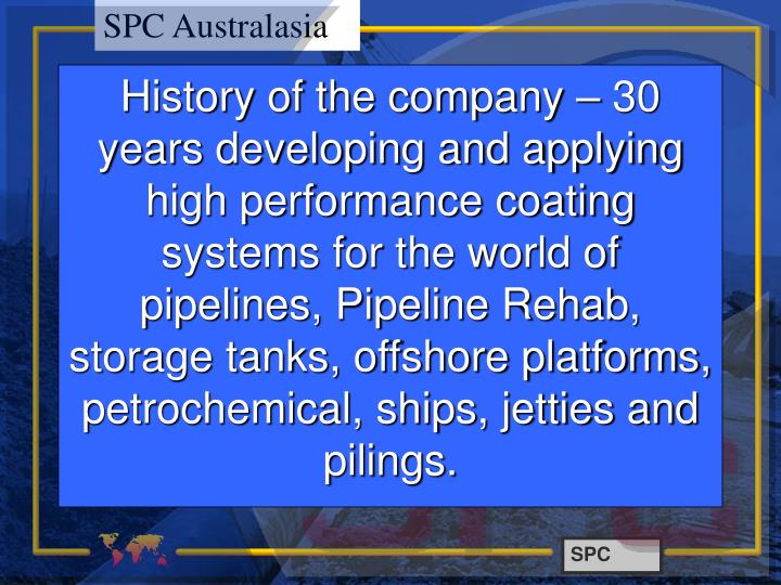 History of the company – 30 years developing and applying  high performance coating systems for th...