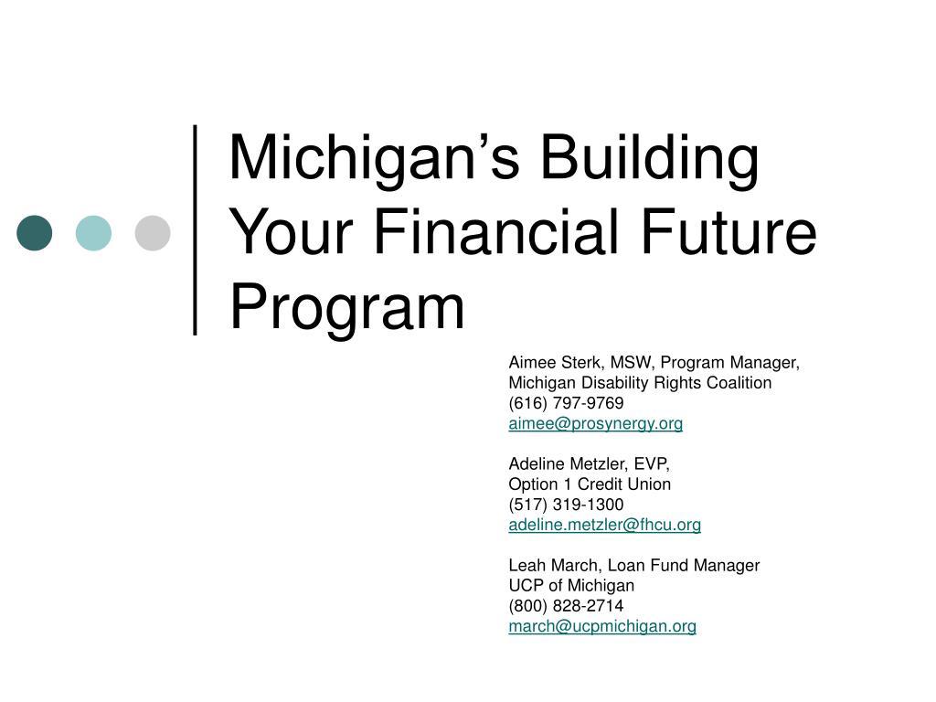 Michigan's Building Your Financial Future Program