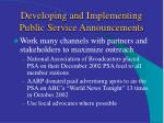 developing and implementing public service announcements17
