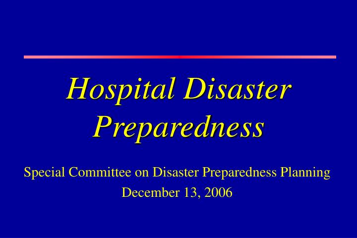 Hospital disaster preparedness