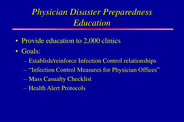 Physician Disaster Preparedness Education