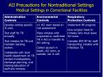 aii precautions for nontraditional settings medical settings in correctional facilities