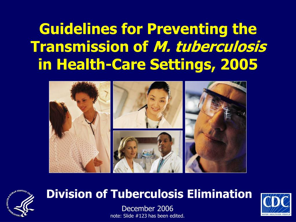 guidelines for preventing the transmission of m tuberculosis in health care settings 2005 l.
