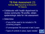 tb risk assessment 3 settings not expecting to encounter tb patients