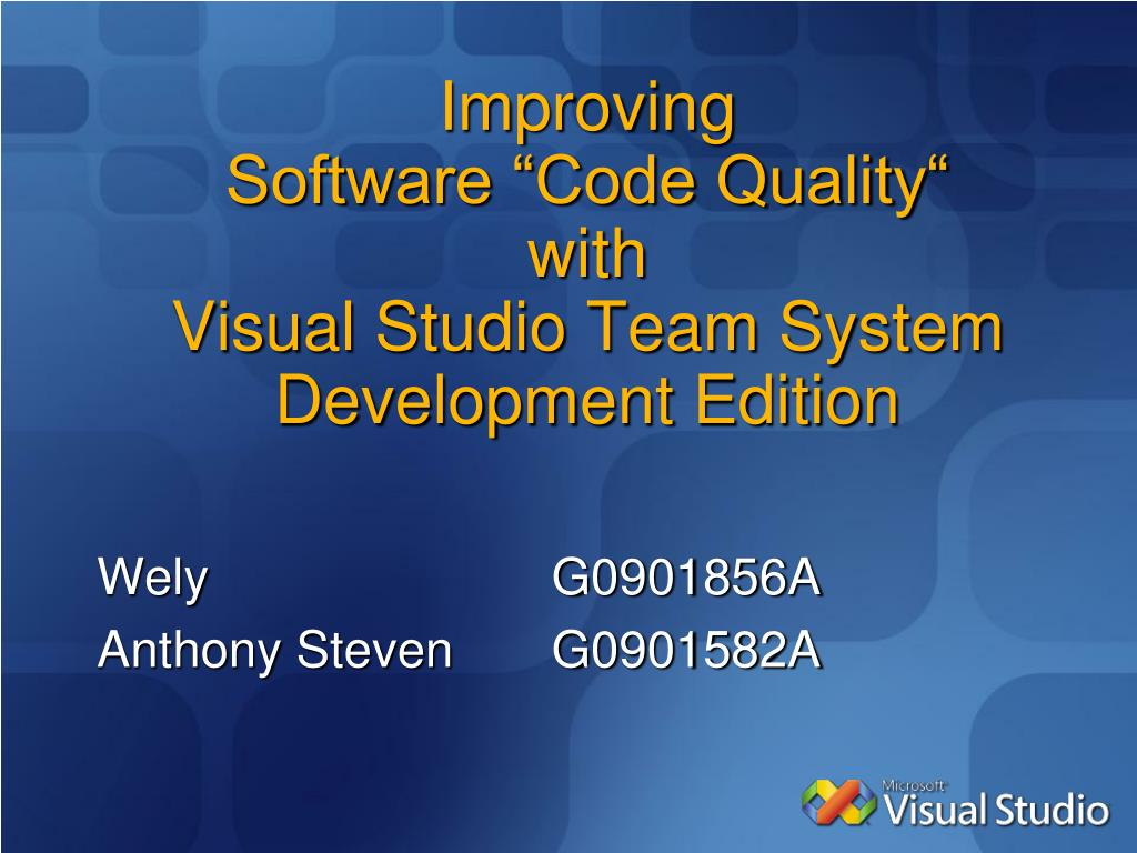 improving software code quality with visual studio team system development edition l.