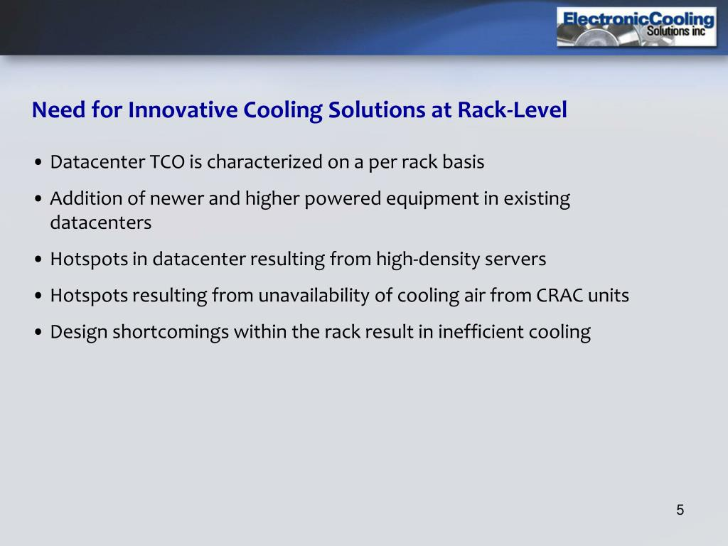 Need for Innovative Cooling Solutions at Rack-Level