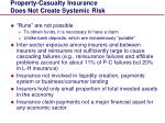 property casualty insurance does not create systemic risk