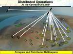 distributed operations at the operational level