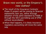 brave new world or the emperor s new clothes38