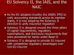 eu solvency ii the iais and the naic