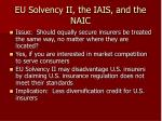 eu solvency ii the iais and the naic31