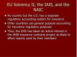 eu solvency ii the iais and the naic33