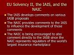 eu solvency ii the iais and the naic34
