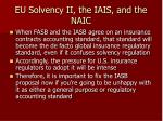 eu solvency ii the iais and the naic35