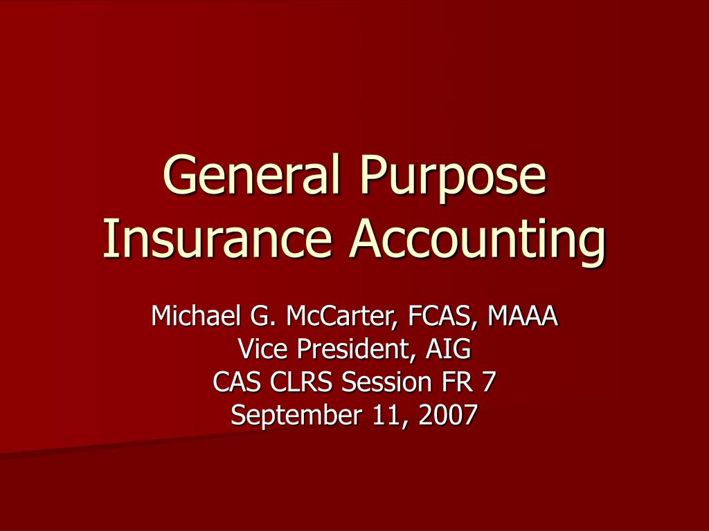 general purpose insurance accounting l.