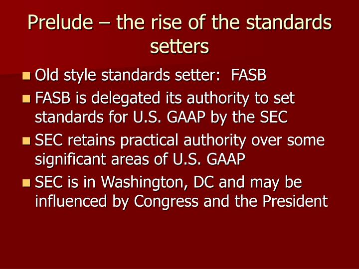 introduction to u s gaap iasb (iasb) and its us equivalent (the fasb) have made commitments towards the convergence of us gaap and ifrs,  introduction to ifrs 1-3.