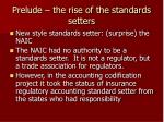 prelude the rise of the standards setters5