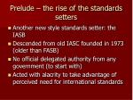 prelude the rise of the standards setters7
